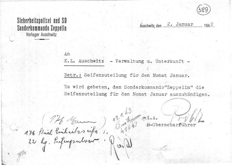 сточник: A-BSMA. Запрос от 2 января 1942 г. (следует читать 1943 г.), адресованный администрации концентрационного лагеря Освенцим на январский мыльный паек для зондеркоманды Цеппелин .